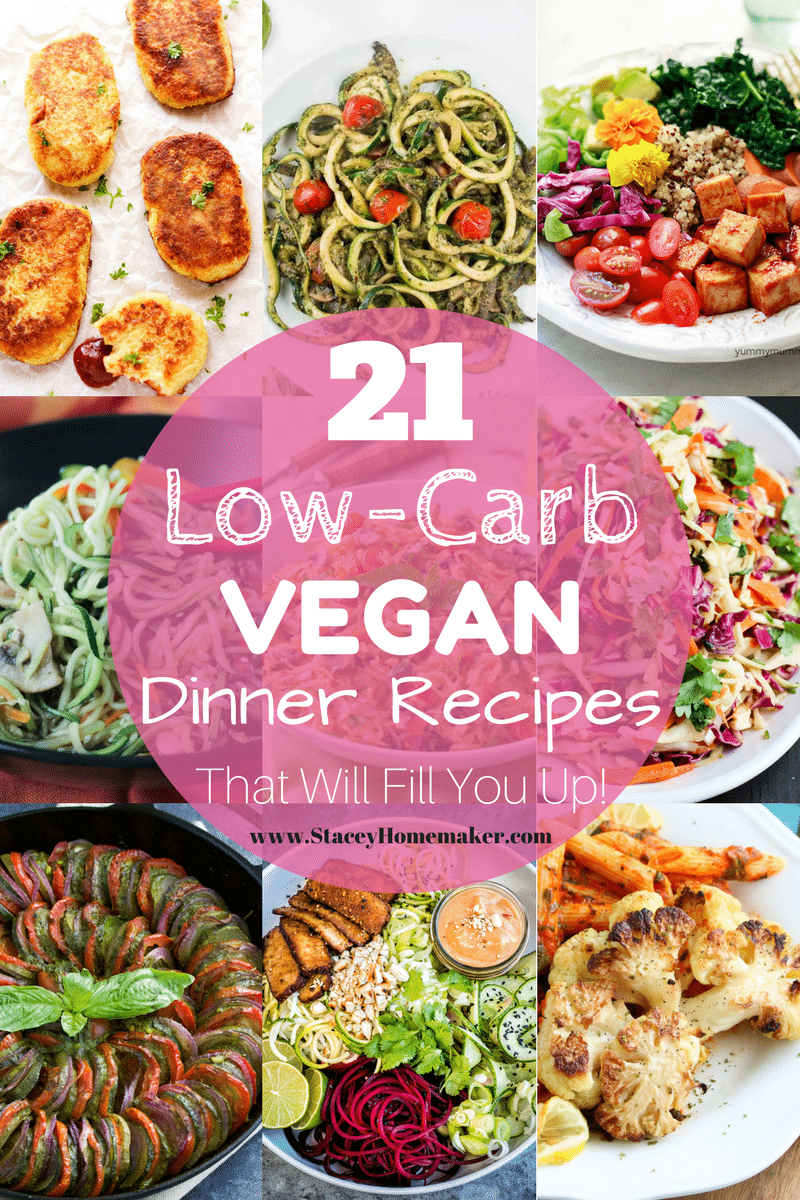 21 Low-Carb Vegan Recipes That Will Fill You Up!